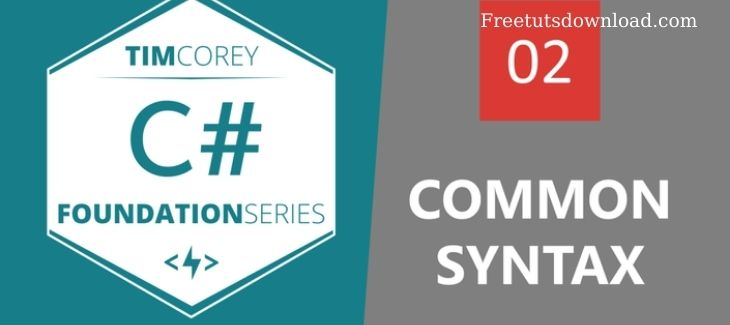 iamtimcorey - Foundation in C# Common Syntax