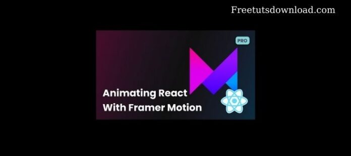 [leveluptutorials] Animating React with Framer Motion