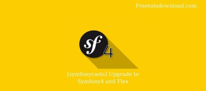 [symfonycasts] Upgrade to Symfony4 and Flex
