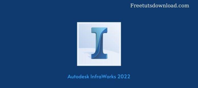Autodesk InfraWorks 2022