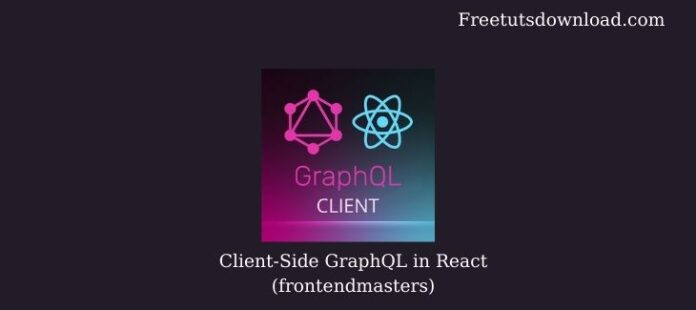Client-Side GraphQL in React (frontendmasters)