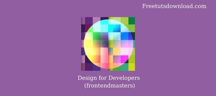 Design for Developers (frontendmasters)