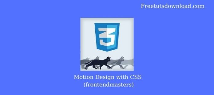 Motion Design with CSS (frontendmasters)