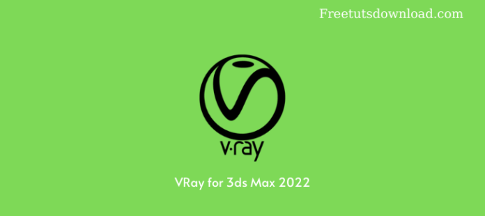 VRay for 3ds Max 2022