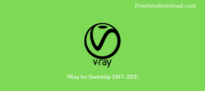 VRay for SketchUp 2017-2021