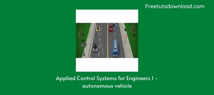 Applied Control Systems for Engineers 1 - autonomous vehicle