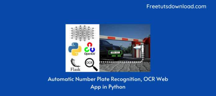 Automatic Number Plate Recognition, OCR Web App in Python