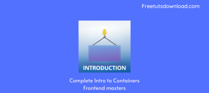 Complete Intro to Containers Frontend masters