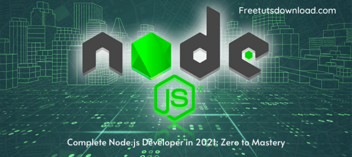 Complete Node.js Developer in 2021: Zero to Mastery