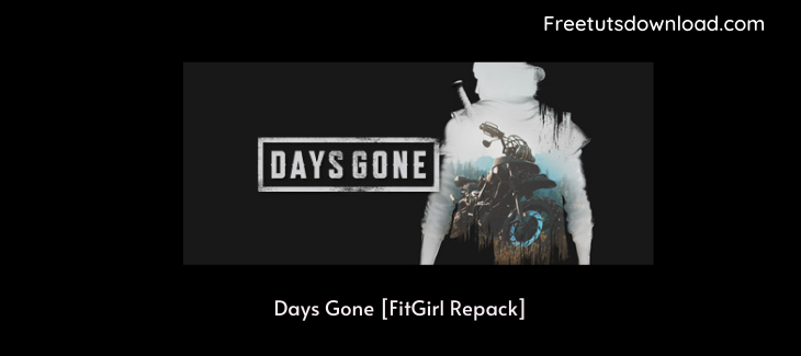 Days Gone [FitGirl Repack]
