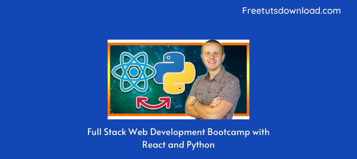 Full Stack Web Development Bootcamp with React and Python