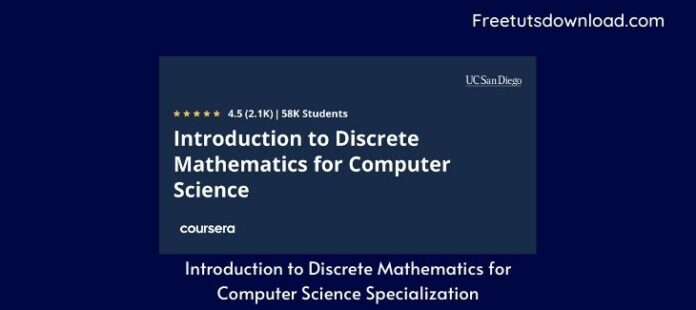 Introduction to Discrete Mathematics for Computer Science Specialization