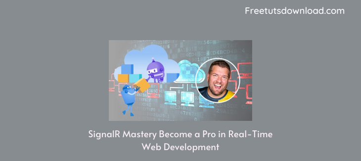 SignalR Mastery Become a Pro in Real-Time Web Development