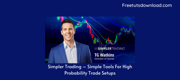 Simpler Trading – Simple Tools For High Probability Trade Setups