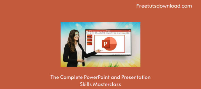 The Complete PowerPoint and Presentation Skills Masterclass