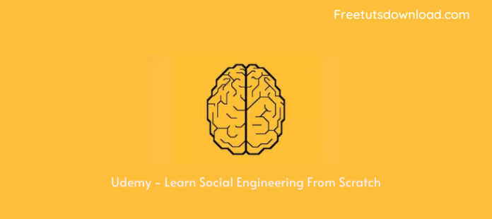 Udemy - Learn Social Engineering From Scratch