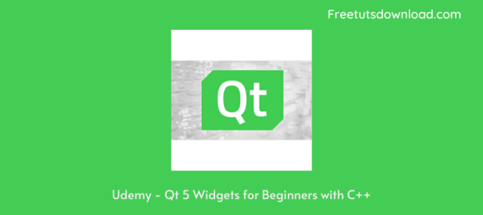 Udemy - Qt 5 Widgets for Beginners with C++