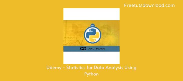 Udemy - Statistics for Data Analysis Using Python