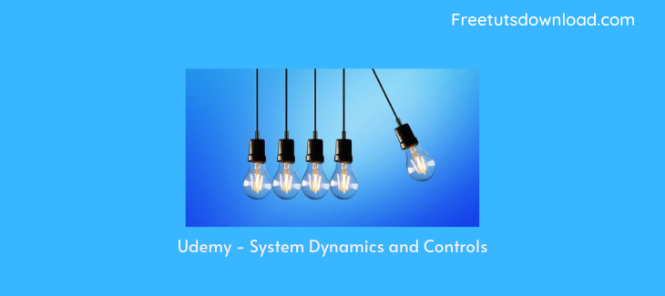 Udemy - System Dynamics and Controls