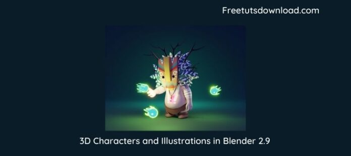 3D Characters and Illustrations in Blender 2.9