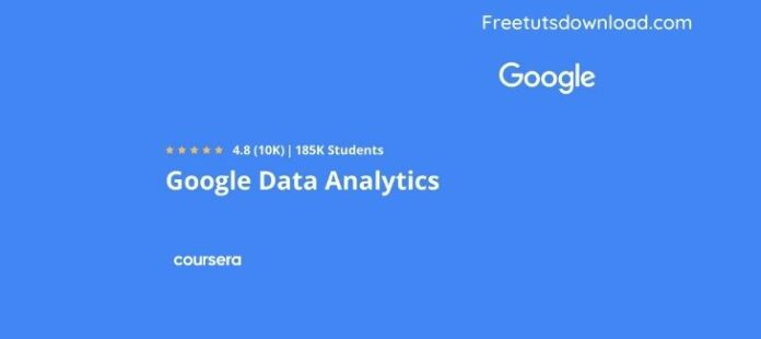 Coursera – Google Data Analytics Professional Certificate
