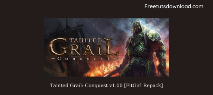 Tainted Grail: Conquest v1.00 [FitGirl Repack]