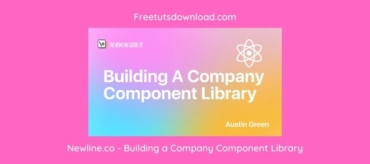Newline.co - Building a Company Component Library