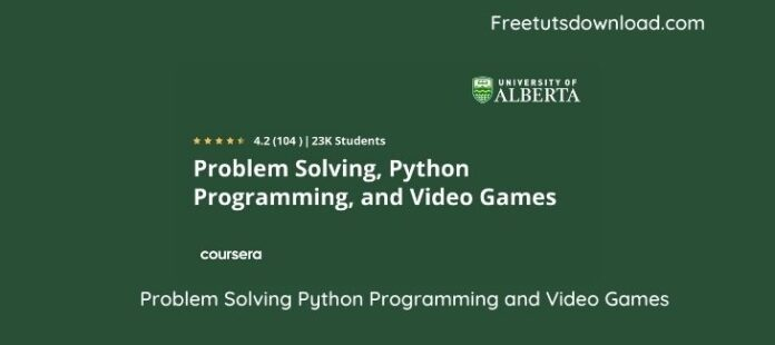 Problem Solving Python Programming and Video Games