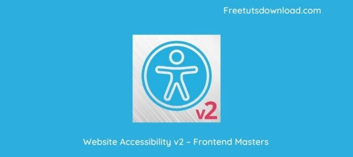 Website Accessibility v2 – Frontend Masters