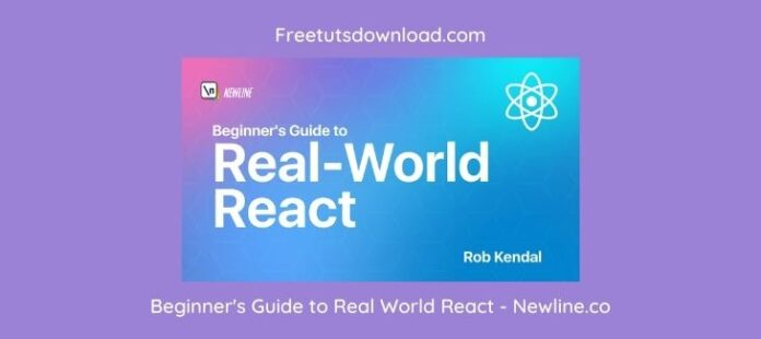 Beginner's Guide to Real World React - Newline.co