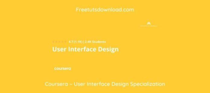 Coursera – User Interface Design Specialization