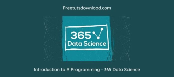 Introduction to R Programming - 365 Data Science