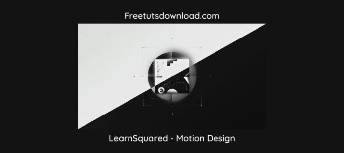 LearnSquared - Motion Design
