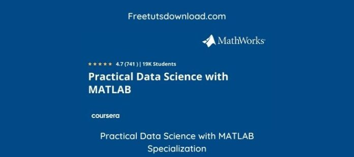 Practical Data Science with MATLAB Specialization