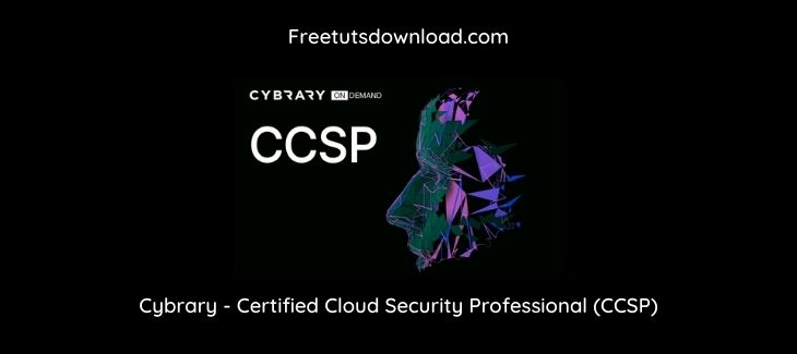 Cybrary - Certified Cloud Security Professional (CCSP)
