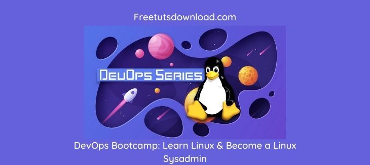DevOps Bootcamp Learn Linux & Become a Linux Sysadmin