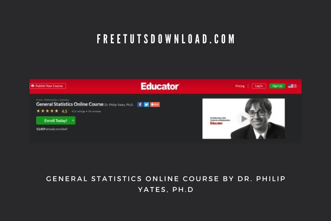General Statistics Online Course by Dr. Philip Yates, Ph.D