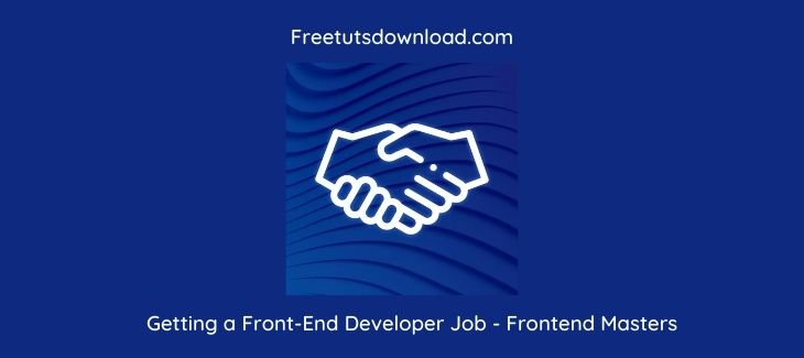 Getting a Front-End Developer Job - Frontend Masters