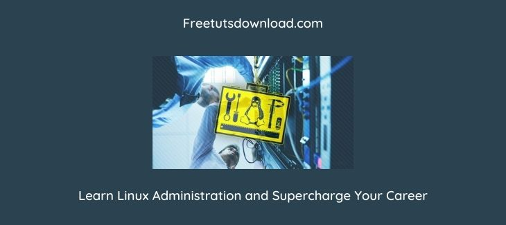 Learn Linux Administration and Supercharge Your Career
