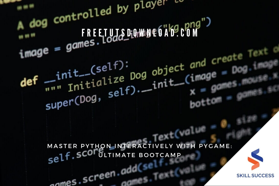 Master Python Interactively With PyGame: Ultimate Bootcamp