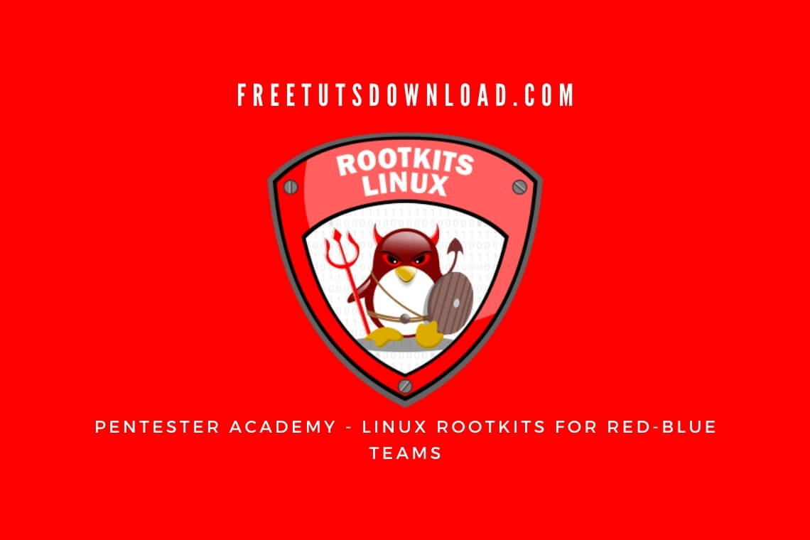 Pentester Academy - Linux Rootkits for Red-Blue Teams
