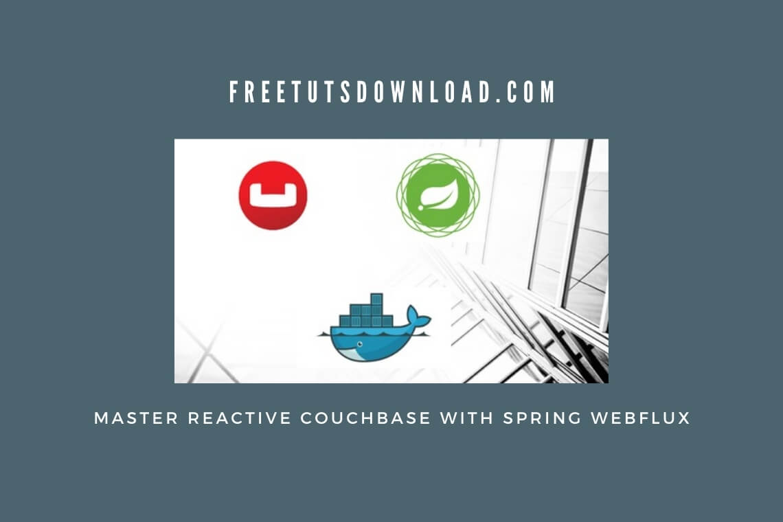 Master Reactive Couchbase with Spring WebFlux
