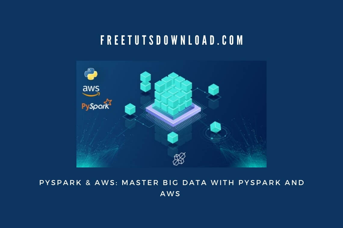 PySpark & AWS Master Big Data With PySpark and AWS 2