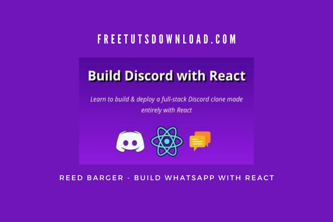 Reed Barger - Build WhatsApp with React