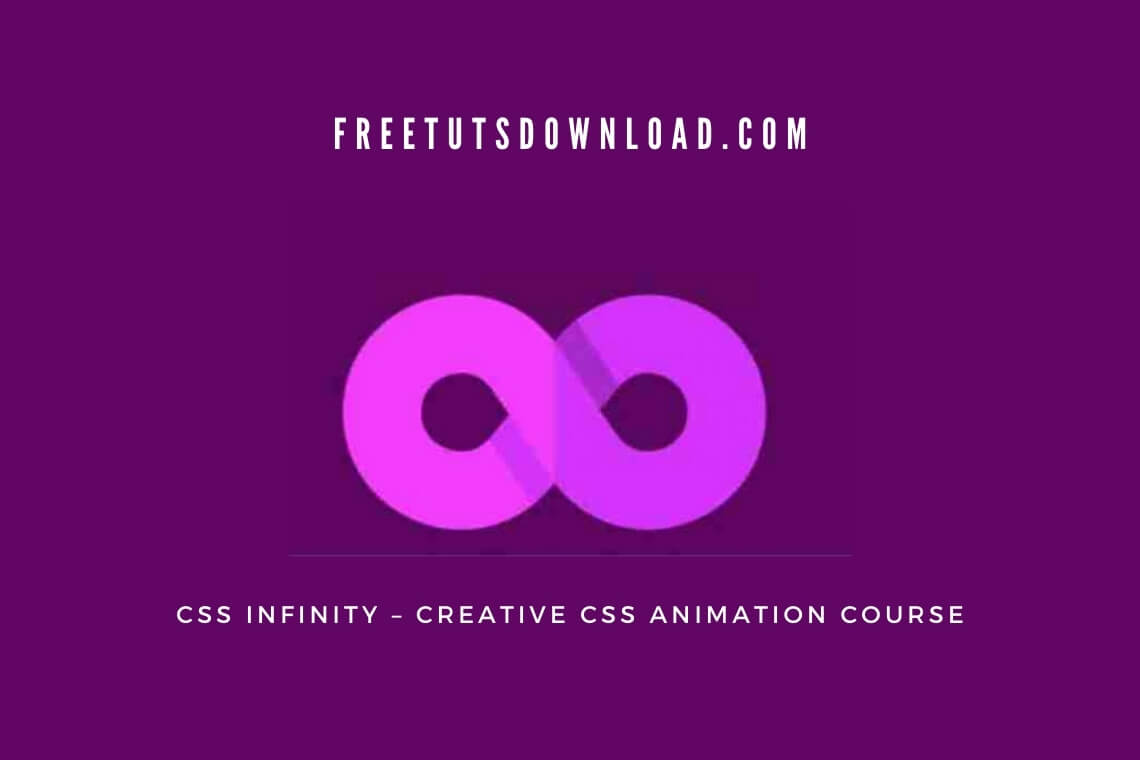 CSS Infinity – Creative CSS Animation Course