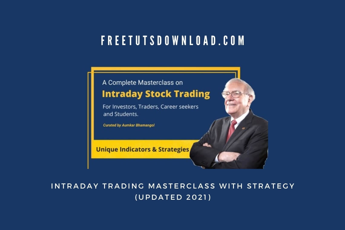 Intraday Trading Masterclass With Strategy (Updated 2021)